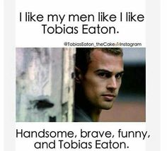 YESYESYESYES!!!!! I love him so much!!! Especially since he's playing Tobias Eaton in the new Divergent movie <3 <3 <3