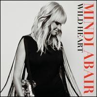 Mindi Abair - Wild Heart (Heads Up International/Concord Records)