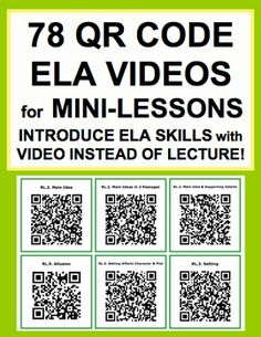 "ELA Mini-Lesson QR Code Videos instead of Lectures! Instead of boring lectures that students tune out, introduce or review EVERY secondary reading literature, reading informational text and grammar common core state standards using informative and engaging ""mini-lesson"" videos! Also an engaging edtech tool for the blended classroom!"