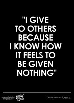 this for me is meant more, not as in giving objects, but positive words everyone needs to hear