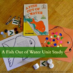 A Fish out of Water unity study, Literature based unit study using A Fish out of Water, Fun Activities for young children based on A Fish out of Water