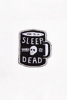 Mini Sleep When I'm Dead Patch