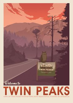 Twin Peaks poster, The owls are not what they seem, Retro travel poster, David Lynch art, Damn good Twin Peaks Tv Show, Twin Peaks Poster, Tv Movie, Printing Websites, Cultura Pop, Travel Posters, Illustration, Twins, America
