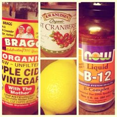 Detox your liver, intestines, and kidney. INGREDIENTS 4 ounces cranberry juice 1 tablespoon apple cider vinegar, preferably raw and unpasteurized Juice of ½ lemon 4 to 12 ounces of water, optional Add Liquid B12  DIRECTIONS Combine cranberry juice, lemon juice, and apple cider vinegar, and drink. Follow with a glass of water.