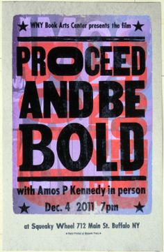 Proceed and be Bold Letterpress poster (Amos Kennedy Tribute)