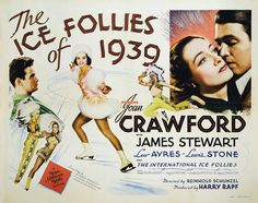 Ice Follies of 1939 starring Joan Crawford, James Stewart, Lew Ayres and Lewis Stone Iconic Movie Posters, Cinema Posters, Iconic Movies, Old Movies, Vintage Movies, Film Posters, Hollywood Cinema, Hooray For Hollywood, Old Hollywood