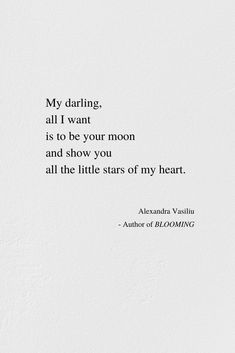All I want is to be your moon forever. // If you like this inspirational poem, you will love my collection of love poems and black-and-white illustrations, BLOOMING. Take a peek, discover it now, and enjoy all the poetry of my heart. Moon And Star Quotes, Star Love Quotes, Now Quotes, Deep Quotes About Love, Words Quotes, Life Quotes, Poems Of Love, Peace Quotes, Qoutes Of Love