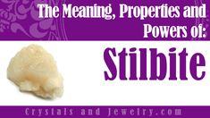 Stilbite Properties Stilbite is a series of tectosilicate minerals from the Zeolite group. The most common is Stilbite-Ca, which is a hydrous calcium soldium and aluminium silicate. Stilbite is abundant in volcanic rocks and commonly found with Barite,