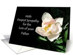Loss of a Father Sympathy Card - Pink Tulip: up to $3.50 - http://www.greetingcarduniverse.com/sympathy-cards/loss-of-dad-father/loss-of-a-father-sympathy-807314?gcu=43752923941