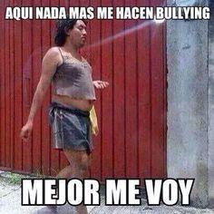 Mejor me voy.meme risa bullying #compartirvideos #imagenesdivertidas