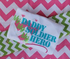 My Daddy My Soldier My Hero Embroidered Shirt   by smallwonders00, $22.00