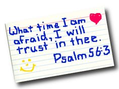 """""""What time I am afraid, I will trust in thee."""" Psalm 56:3 Bible promise cards for back to school #kidmin #homeschool #backtoschool"""