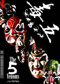 The Five Deadly Venoms Kung fu movie fun super cool masks representing there venom :)