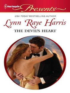 The Devil's Heart (Harlequin Presents) by Lynn Raye Harris, http://www.amazon.com/dp/B004P5NYE0/ref=cm_sw_r_pi_dp_lU9brb0D9YRV4