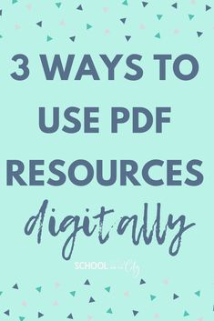 3 Ways to use your PDF resources digitally during remote or virtual learning