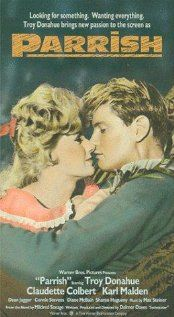 Parrish-Really good storyline, great cast with Karl Malden and Claudette Colbert and there's just something about Troy Donahue that I like...not sure what it is but I like him...and Connie Steven and Troy are so cute together