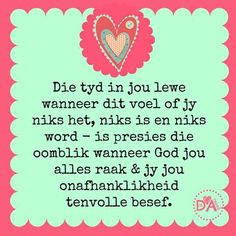 . Me Quotes, Motivational Quotes, Inspirational Quotes, Qoutes, My Redeemer Lives, Afrikaans Quotes, New Journey, Godly Woman, Positive Thoughts