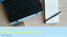 Free Personal Development Plan worksheet from www.will-work-for-coffee.blogspot.co.uk Will Work For Coffee Blog
