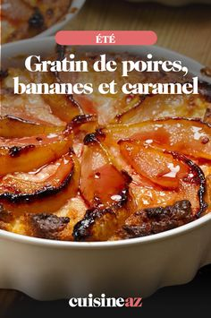 Pour cet été, une idée de gratin sucré réalisé avec des poires, des bananes et du caramel. #recette#cuisine#gratin #fruit #caramel #poire#banane #ete Caramel, Brunch, Thing 1, Chili, Soup, Chicken, Fruit, Desserts, Salads