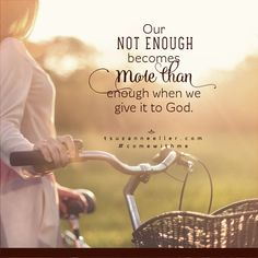 Let's give our 'not enough' to God as we answer YES to #ComeWithMe!