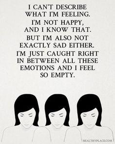 Yeah but sometimes I am sad