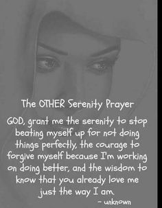 Just The Way, My Way, Serenity Prayer, God Prayer, Addiction Recovery, Believe In God, Forgiveness, Prayers, Wisdom