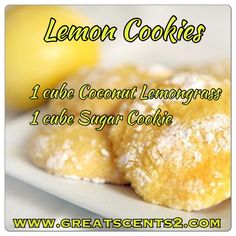 Lemon Cookies Scentsy Recipe...think I will try this one tomorrow. https://pookpook2003.scentsy.us/