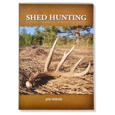 Shed Hunting Book For Whitetail Deer Antlers deergear.com #LegendaryWhitetails