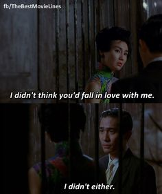 In The Mood For Love (2000)  Dir. Kar Wai Wong