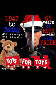 Toys For Tots...if you have a little, give a little. Then watch the children smile =)