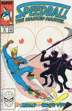 Speedball # 6 by Steve Ditko & Bruce Patterson Gi Joe, Marvel Comic Books, Marvel Comics, Absorbing Man, Get Movies, New Warriors, Comic Book Collection, Steve Ditko, Classic Comics