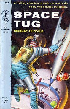 Retro-Futuristic, Sci-Fi, Space Tug, Murray Leinster cover by Robert Schulz Fantasy Movies, Sci Fi Fantasy, Science Fiction Books, Pulp Fiction, Classic Sci Fi Books, Arte Tribal, Pulp Magazine, Magazine Covers, Pocket Books