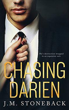 Chasing Darien (Chasing Series Book 1) by J.M. Stoneback https://www.amazon.com/dp/B079H3LPJJ/ref=cm_sw_r_pi_dp_U_x_mOzHAb10G1XRQ
