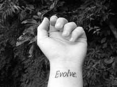 Evolution #Tattoo #Evolve #Evolution #Changes   Because nothing stands still....