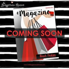 The Bloggerama Mamas annual Black Friday eMag! To advertise your business in this digital publication please contact them for full details on Facebook! #wahm #blackfriday #itjustgotreal #comingsoon