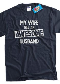 Funny Wedding Shirt Anniversary Gift My Wife Has by IceCreamTees, $14.99
