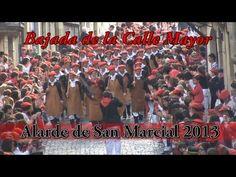 Bajada de la Calle Mayor Completa [SAN MARCIAL 2013]