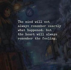 Short inspirational quotes - LIFE QUOTES The mind will not always remember exactly what happened —via… Quotable Quotes, Wisdom Quotes, True Quotes, Great Quotes, Words Quotes, Inspirational Quotes, Sayings, Qoutes, Motivational
