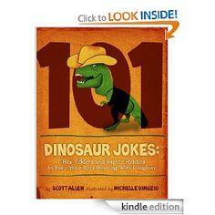 101 Hilarious Dinosaur Jokes for Kids...Brandon woud have loved this in preschool and kindergarden!