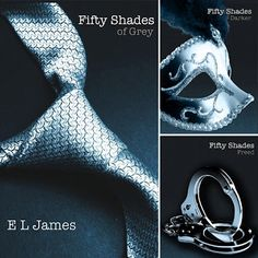 The Fifty Shades Trilogy (Fifty Shades of Grey, Fifty Shades Darker, and Fifty Shades Freed): Such good books. Very naughty, but very sweet too. But VERY naughty :) Love the email conversations the best. fifty-shades-of-grey I Love Books, Books To Read, My Books, Amazing Books, Music Books, Book Tv, The Book, Book Series, Book Nerd