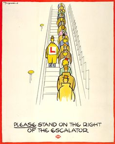 Canvas Print (other products available) - LONDON: UNDERGROUND, <br> & stand on the right of the escalator.& Poster by Fougasse promoting proper etiquette on the London Underground, - Image supplied by Granger Art on Demand - Canvas Print made in Australia London Underground, London Transport Museum, Public Transport, Transport Info, London Poster, Railway Posters, U Bahn, Vintage London, Vintage Ads