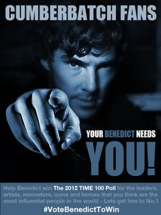 DESIGN YOUR OWN CAMPAIGN POSTER IN SUPPORT OF BENEDICT CUMBERBATCH TO WIN THE 2012 TIME 100 POLL!