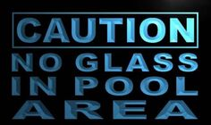Caution No Glass in Pool Area Neon Light Sign
