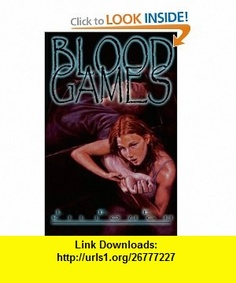 Blood Games (9781892065414) Lee Killough , ISBN-10: 189206541X  , ISBN-13: 978-1892065414 ,  , tutorials , pdf , ebook , torrent , downloads , rapidshare , filesonic , hotfile , megaupload , fileserve