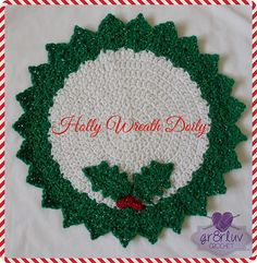 Ravelry: Holly Wreath Doily pattern by Loida Martinez Detwiler