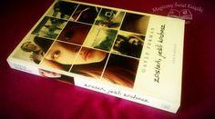 """""""Zostań, jeśli kochasz"""" Gayle Forman, Nasza Księgarnia, 2014, recenzja: http://magicznyswiatksiazki.pl/zostan-jesli-kochasz-gayle-forman-recenzja-570/"""