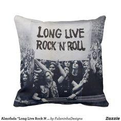 "Almofada ""Long Live Rock N Roll"""