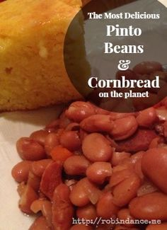 The World's Easiest and Best Pinto Bean Recipe (Serve with Martha White Golden Cornbread)