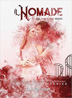 Leggere Romanticamente e Fantasy: Recensione: Il Nomade di Jane Harvey-Berrick