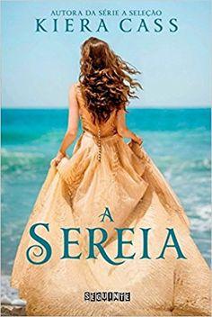 A Sereia - Livros na Amazon Brasil- 9788565765930